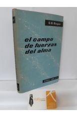 EL CAMPO DE FUERZAS DEL ALMA. DOS ESTUDIOS DE PSICOLOGÍA PROFUNDA
