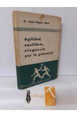 AGILIDAD, EQUILIBRIO, ELEGANCIA POR LA GIMNASIA
