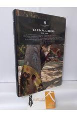 LA ETAPA LIBERAL: 1808-1898