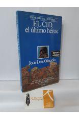 EL CID, EL ÚLTIMO HÉROE