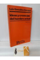 IDEAS Y CREENCIAS DEL HOMBRE ACTUAL