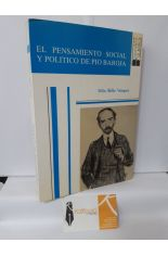 EL PENSAMIENTO SOCIAL Y POLÍTICO DE PÍO BAROJA