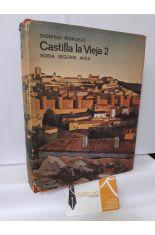 CASTILLA LA VIEJA 2. SORIA, SEGOVIA, ÁVILA