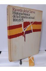 HISTORIA BÁSICA DE LA ESPAÑA ACTUAL 1800/1975