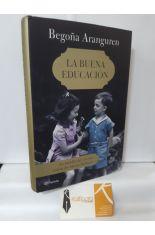 LA BUENA EDUCACIÓN. LA BATALLA DEL CIVISMO CONTRA LOS NUEVOS BÁRBAROS