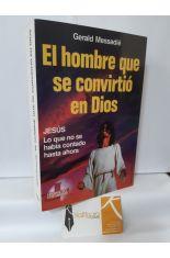 EL HOMBRE QUE SE CONVIRTIÓ EN DIOS