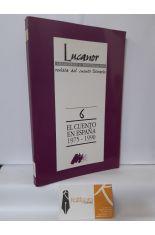 EL CUENTO EN ESPAÑA 1975-1990 (LUCANOR REVISTA DEL CUENTO LITERARIO 6)