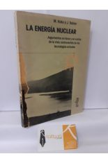 LA ENERGÍA NUCLEAR, ARGUMENTOS A FAVOR Y EN CONTRA
