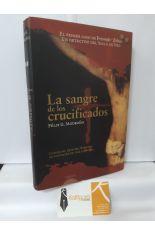 LA SANGRE DE LOS CRUCIFICADOS