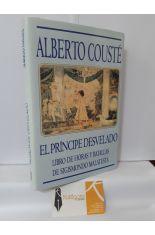 EL PRÍNCIPE DESVELADO. LIBRO DE HORAS Y BATALLAS DE SIGISMONDO MALATESTA