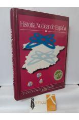 HISTORIA NUCLEAR DE ESPAÑA