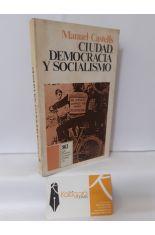 CIUDAD, DEMOCRACIA Y SOCIALISMO. LA EXPERIENCIA DE LAS ASOCIACIONES DE VECINOS EN MADRID