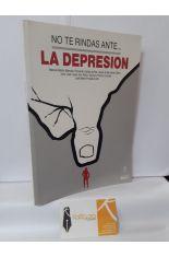 NO TE RINDAS ANTE LA DEPRESIÓN