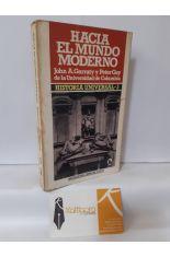 HACIA EL MUNDO MODERNO (HISTORIA UNIVERSAL 3)