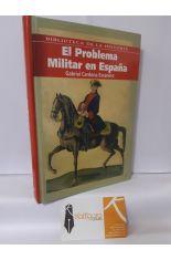EL PROBLEMA MILITAR EN ESPAÑA