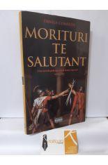 MORITURI TE SALUTANT