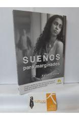 SUEÑOS PARA MARGINADOS