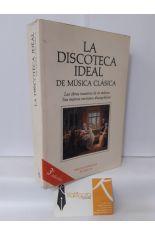 LA DISCOTECA IDEAL DE MÚSICA CLÁSICA. LAS OBRAS MAESTRAS DE LA MÚSICA, SUS MEJORES VERSIONES CINEMATOGRÁFICAS