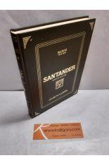 SANTANDER. FACSÍMIL DICCIONARIO GEOGRÁFICO-ESTADÍSTICO-HISTÓRICO DE ESPAÑA Y SUS POSESIONES DE ULTRAMAR (1845-1850)
