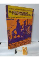ANÁLISIS Y COMENTARIOS DE TEXTOS HISTÓRICOS. 2, EDAD MODERNA Y CONTEMPORÁNEA