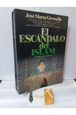EL ESCÁNDALO DEL ISLAM, DE MAHOMA A LOS PETRODÓLARES