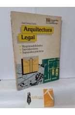 ARQUITECTURA LEGAL. RESPONSABILIDADES, SERVIDUMBRES, SUPUESTOS PRÁCTICOS