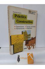 PRÁCTICA CONSTRUCTIVA. OPERACIONES, HERRAMIENTAS, TIEMPO NECESARIO, MATERIALES