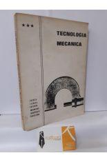 TECNOLOGÍA MECÁNICA TOMO III