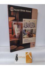 LA ALBAÑILERÍA. HÁGALO USTED MISMO