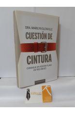 CUESTIÓN DE CINTURA. CONSIGUE UN VIENTRE PLANO EN TRES MESES