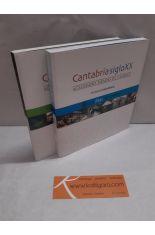 CANTABRIA SIGLO XX. ACELERADO TIEMPO DE CAMBIOS (UN MAR DE SUEÑOS + LA TIERRA Y LOS AFANES)