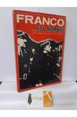 FRANCO... ESE HOMBRE