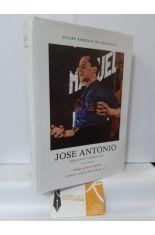 JOSÉ ANTONIO (BIOGRAFÍA APASIONADA)