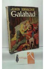 GALAHAD. LO PRECISO DE SU VIDA PARA EXPLICAR SU FAMA