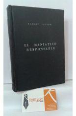 EL MANIÁTICO RESPONSABLE