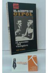 EL AGENTE DE CIPOL. EL ASUNTO DEL VAMPIRO