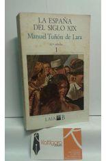 LA ESPAÑA DEL SIGLO XIX 1.