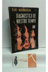 DIAGNÓSTICO DE NUESTRO TIEMPO