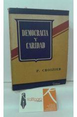 DEMOCRACIA Y CARIDAD, LOS TÓPICOS MODERNOS ANTE EL SENTIDO COMÚN