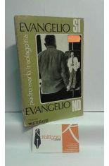 EVANGELIO SÍ, EVANGELIO NO