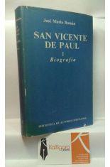 SAN VICENTE DE PAUL. TOMO 1 BIOGRAFÍA