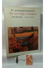 EL POSTIMPRESIONISMO - DE VAN GOGH A GAUGUIN