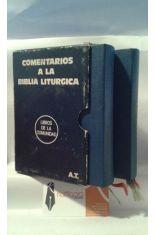 COMENTARIOS A LA BIBLIA LITÚRGICA 2 TOMOS