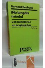 ¡NO TENGÁIS MIEDO! LOS MINISTERIOS EN LA IGLESIA DE HOY