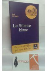 LE SILENCE BLANC - THE WHITE SILENCE