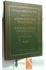 ANTECEDENTES POLÍTICOS Y DECLARACIÓN DE GUERRA