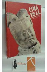 CINA 220 A.C. (I GUERRIERI DI XI'AN. VENEZIA-ROMA 1994)