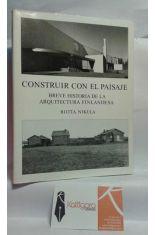 CONSTRUIR CON EL PAISAJE. BREVE HISTORIA DE LA ARQUITECTURA FINLANDESA