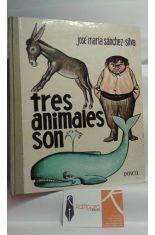 TRES ANIMALES SON