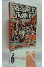 PEOPLE TOWN. ANTINOVELA DEL OESTE